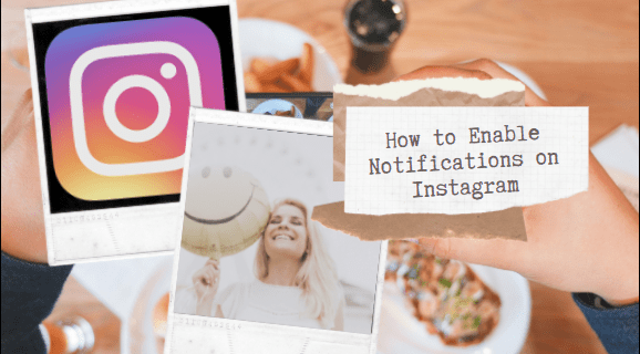 How to Enable Notifications on Instagram