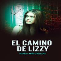 El Camino de Lizzy, de Mariela Miño Orellana