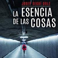 Entrevista a Josep Seguí escritor de La esencia de las cosas
