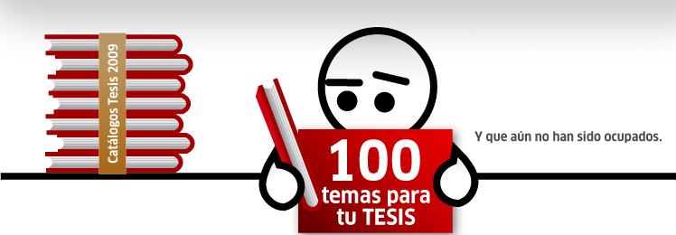 100 temas ideales para tu tesis y que cambiarán el mundo