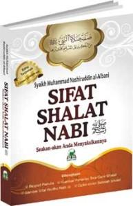 Sifat Shalat Nabi Shallallaahu 'Alaihi wa Sallam