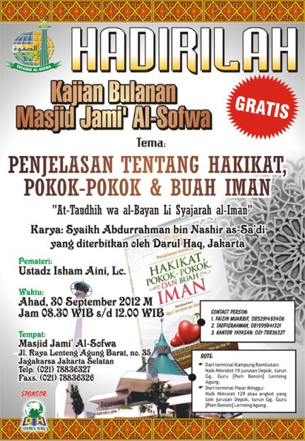 Kajian Bulanan Masjid Jami' Al-Sofwa : Penjelasan Tentang Hakikat, Pokok-pokok & Buah Iman