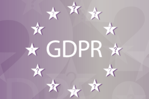 3 Ways GDPR May Affect Your Customers