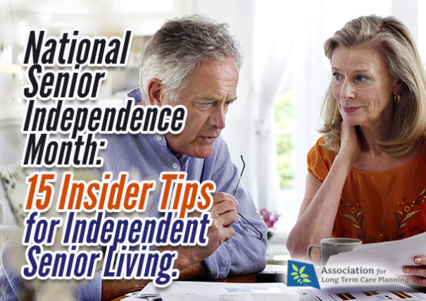National Senior Independence Month: 15 Insider Tips for Independent Senior Living