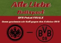 Alte Liebe Ballsport  DFB Pokal FINALE: Eintracht