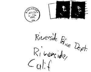 A copy of the Bates letter was sent to the Riverside Police Department (also postmarked Riverside, California)