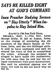 Newspaper headline: Reverend Lynn George Kelly says he killed them at God's command