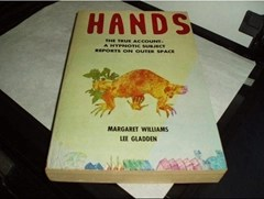 Hands: The true account – a synoptic subject reports on outer space by Margaret Williams and Lee Gladden