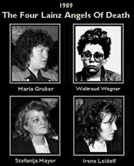 The Lainz Angels of Death, Maria Gruber, Waltraud Wagner, Stefanija Mayer, Irene Leidolf