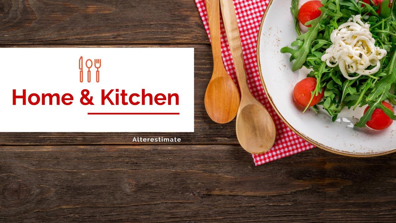 https://i0.wp.com/www.alterestimate.com/wp-content/uploads/2017/09/category-home-kitchen.jpg?ssl=1