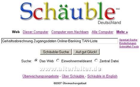 Schäuble statt Google - durchsucht auch den Computer ihres Nachbarn
