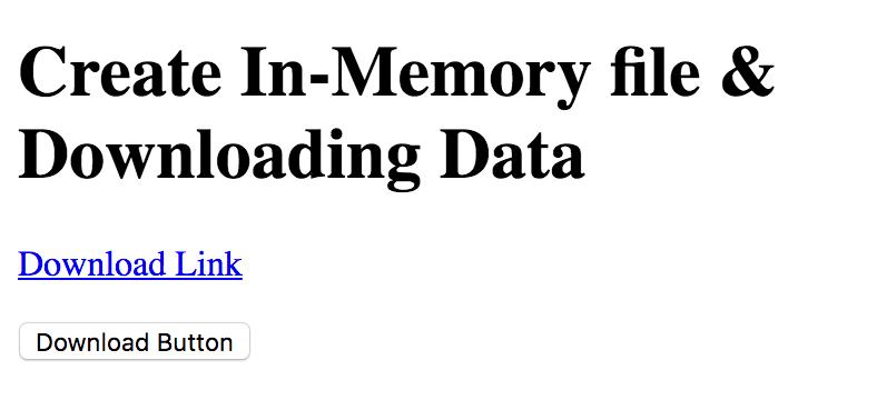 Create In-Memory file & Downloading Data in HTML5