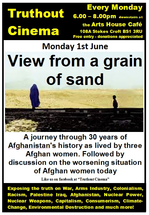 Monday 1st June  Truthout Cinema: View from a grain of sand