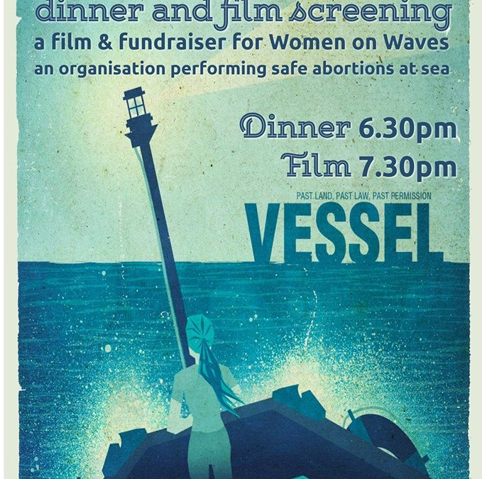 'Vessel' screening. Fundraiser for 'Women on Waves'