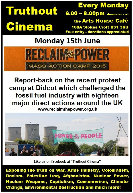Monday 15th June - Truthout Cinema: Reclaim The Power