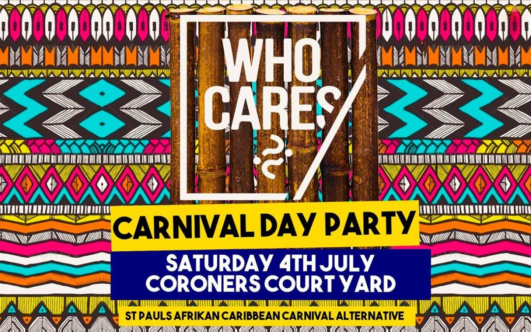 Who Cares Day Party – St Pauls Carnival Fundraiser