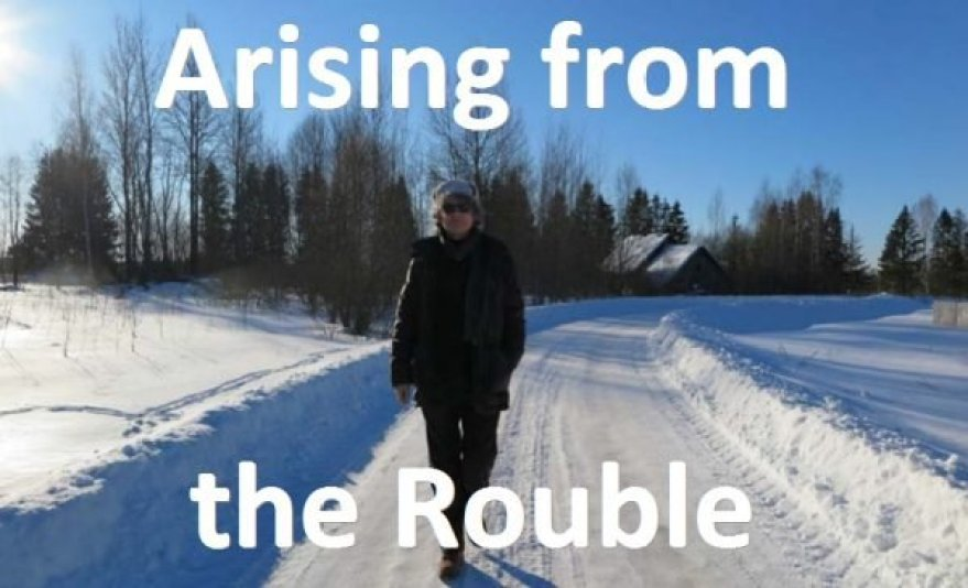 FILM: Arising from the Rouble