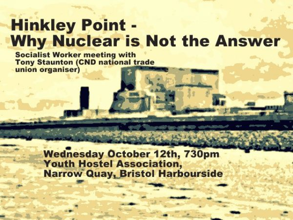 Hinkley Point - Why Nuclear is Not the Answer