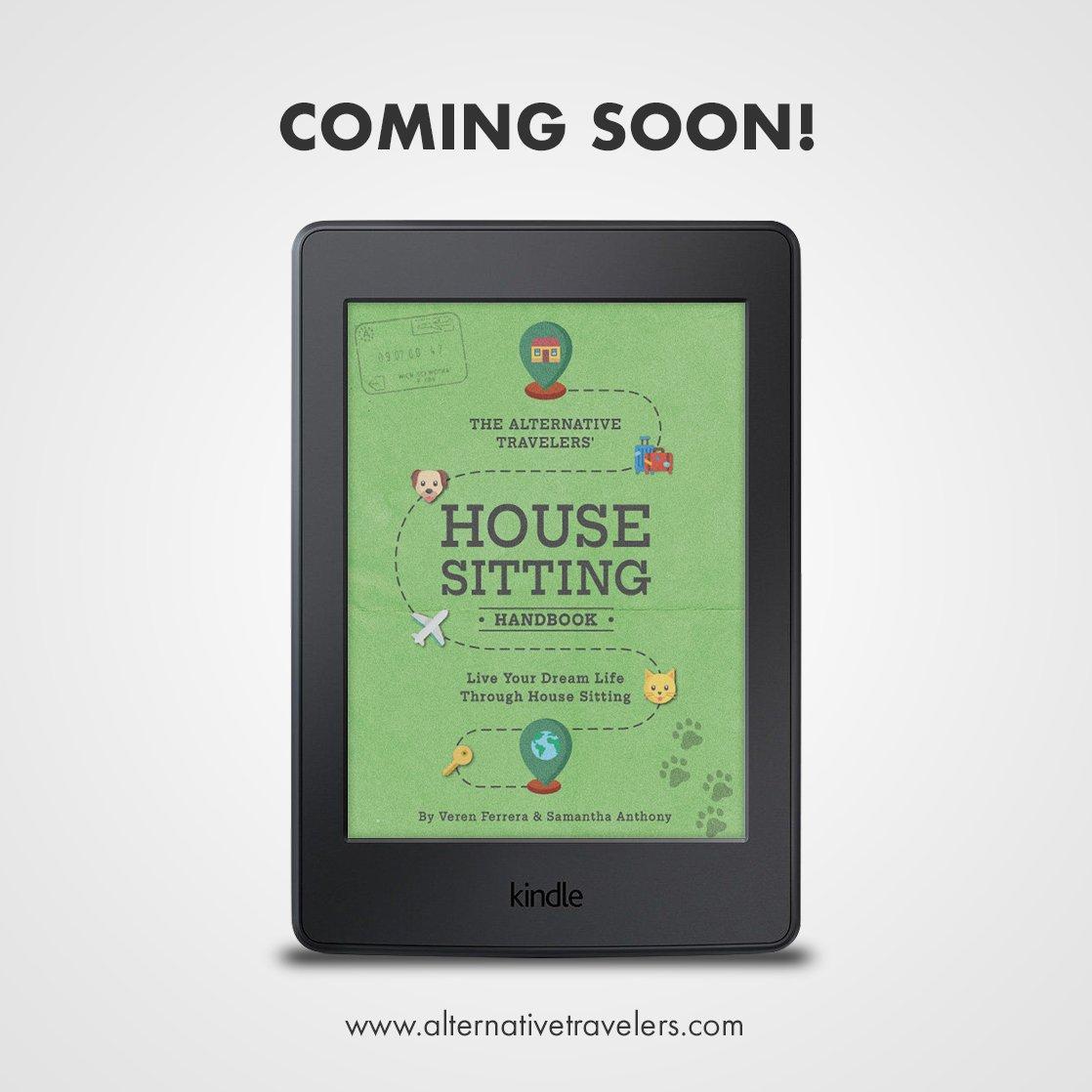 Alternative Travelers House Sitting Handbook