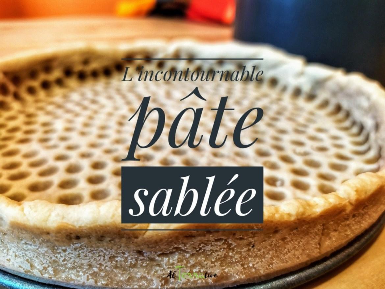 L'incontournable pâte sablée
