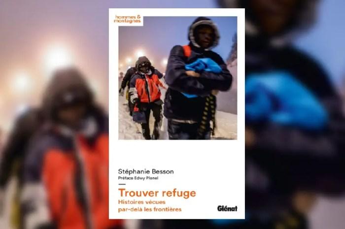 Quand hospitalité et solidarité l'emportent : Trouver Refuge de Stéphanie Besson