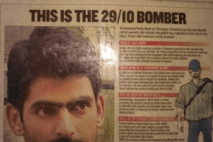 Mohammaed Rafiq Shah being declared as the 29/10 bomber by Hindustan Times