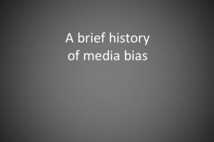 a-brief-history-of-media-bias