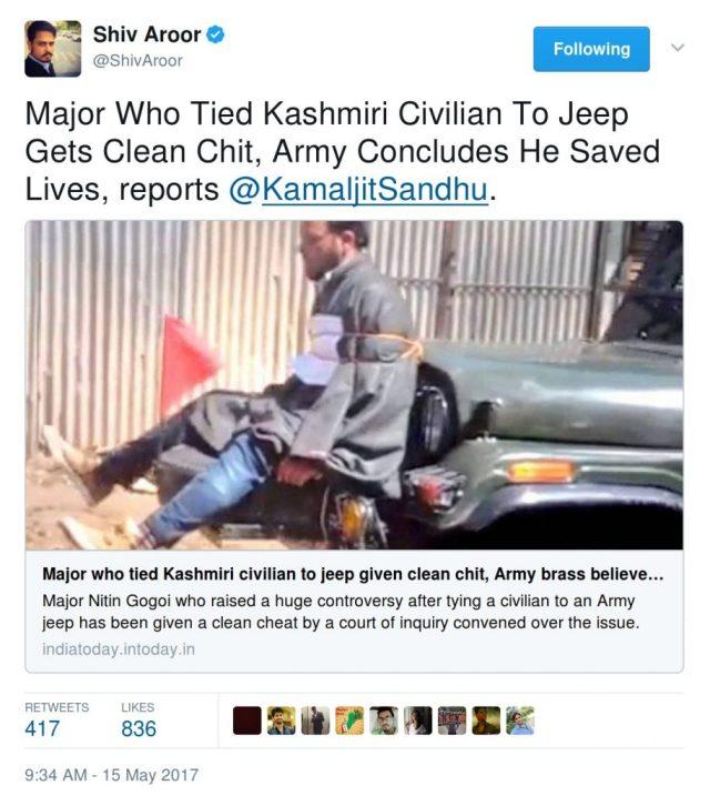 Shiv Aroor: Major Who Tied Kashmiri Civilian To Jeep Gets Clean Chit, Army Concludes He Saved Lives, reports @KamaljitSandhu.
