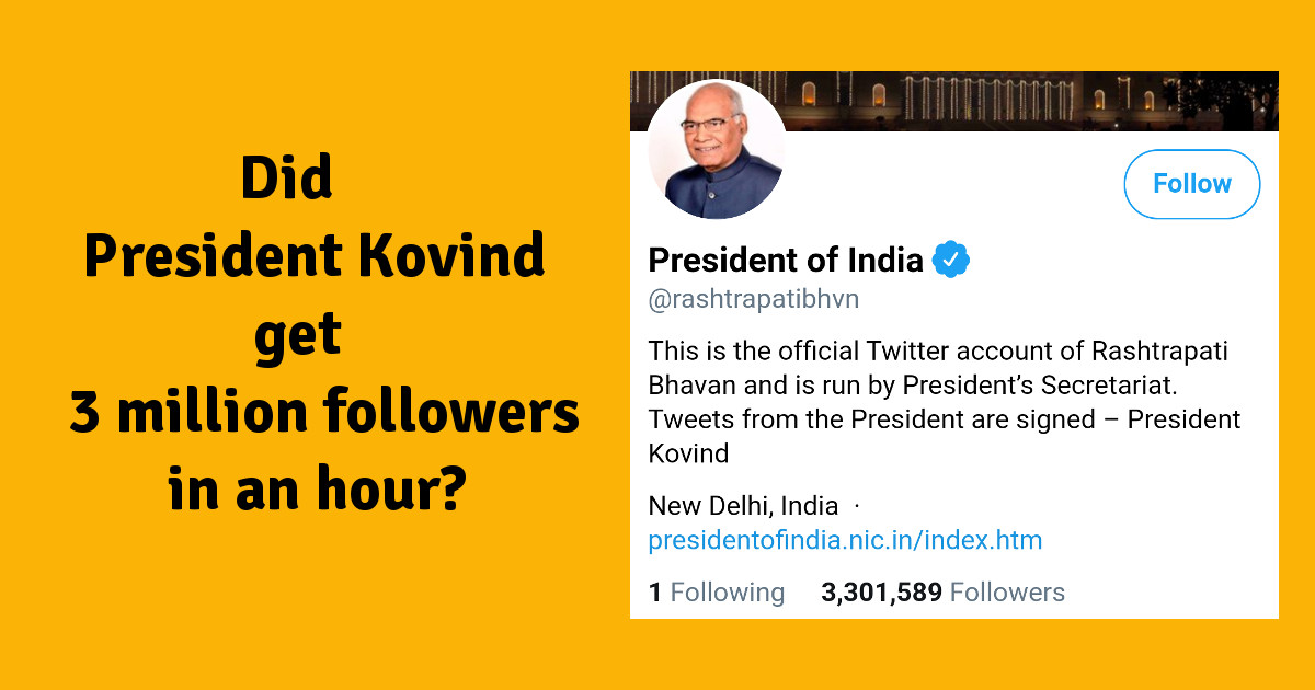 President Kovind gains 3 million NEW followers in an hour? Get real, Indian media