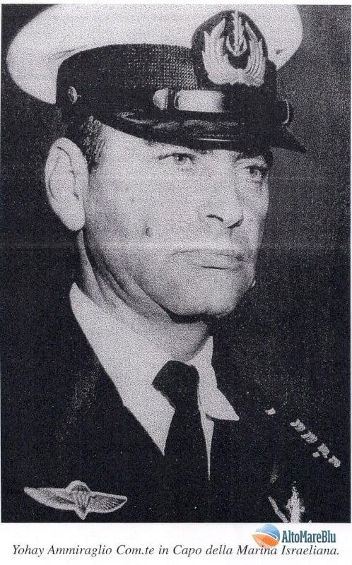 Yohay Ammiraglio Com.te in Capo della Marina Israeliana