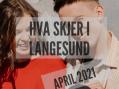 Hva skjer i Langesund april 2021