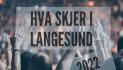 Hva skjer i Langesund  2022