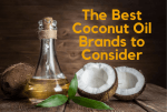The Best Coconut Oil Brands to Consider in 2019