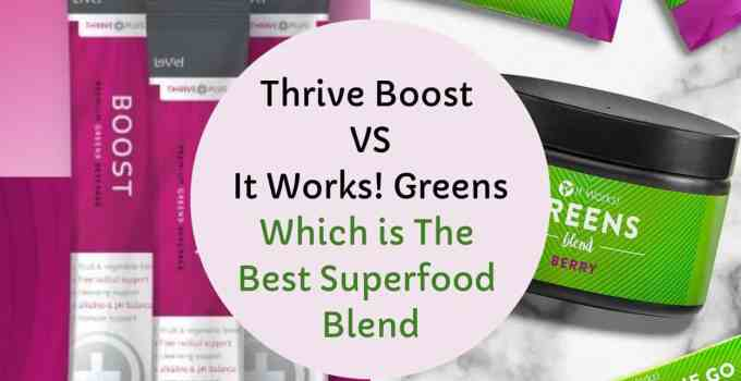 Thrive Boost vs It Works! Greens_ Which is The Best Superfood Blend