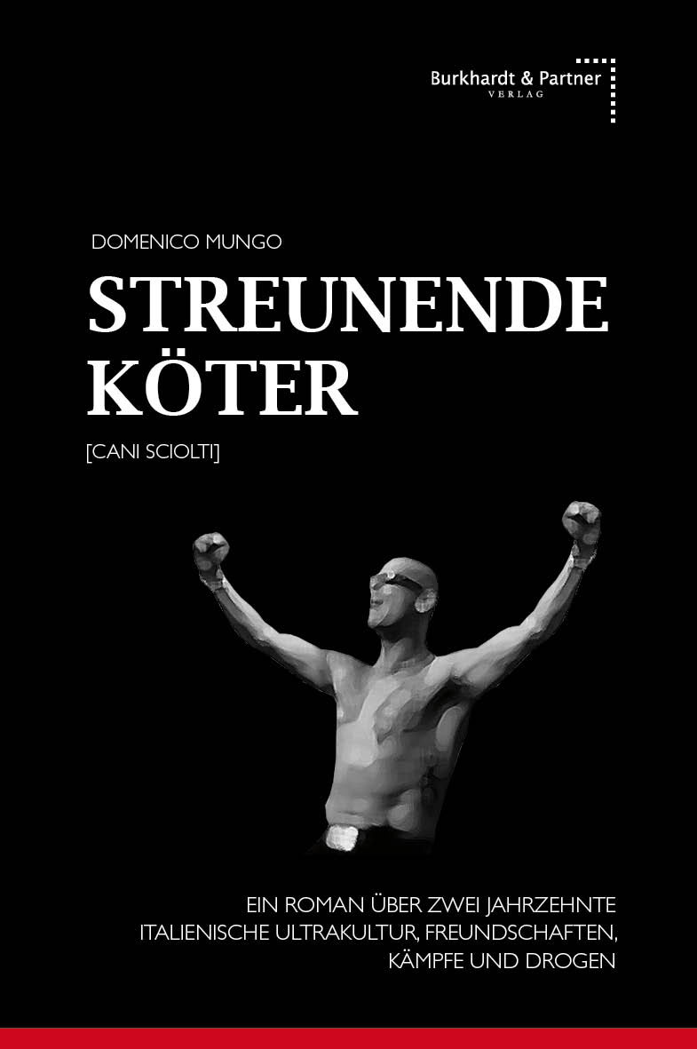 "Domenico Mungo: ""Streunende Köter"""