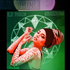 E.N Young - Single Review - Queendom - AltWire