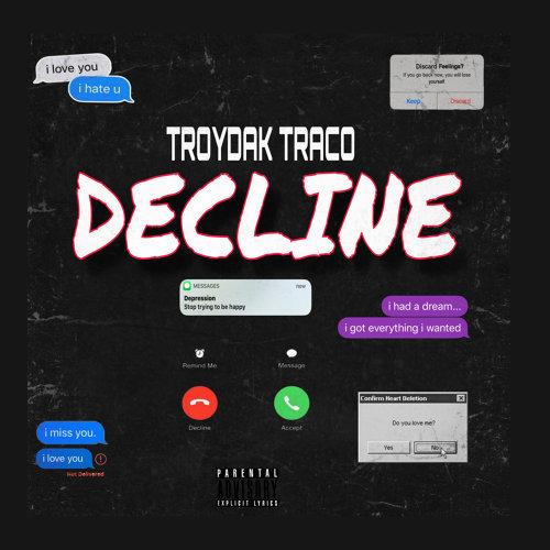 Troydak Traco - Decline