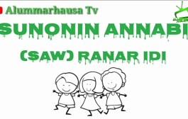 Kyawawan Sunonin Annabi SAW 11 Ranar Idi