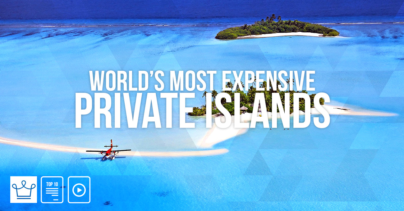 Most Expensive Islands In The World 2017