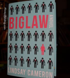 Always Reiding Review of Big Law by Lindsay Cameron.