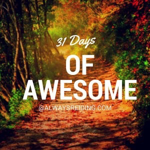 31 Days of Awesome AlwaysReiding.com
