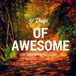 31 Days of Awesome AlwaysReiding.com