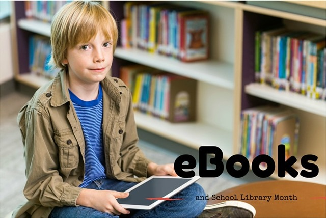 eBooks and School Library Month - AlwaysReiding.com