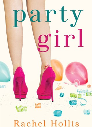 Whoop, there it is! A Review of Party Girl by Rachel Hollis