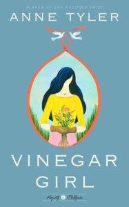 Vinegar Girl - A Modern take on Shakespeare's Taming of the Shrew
