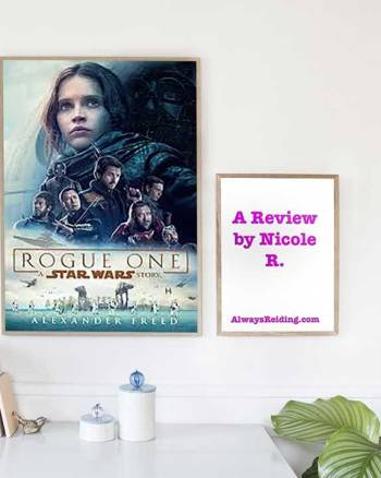 Rebellions are Built on Hope – A Review of Rogue One