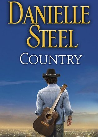 When Nashville isn't on: A review Country by Danielle Steel