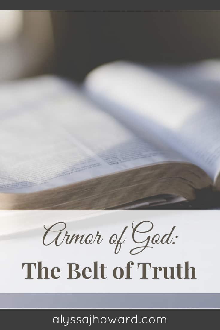 Armor of God: The Belt of Truth   alyssajhoward.com
