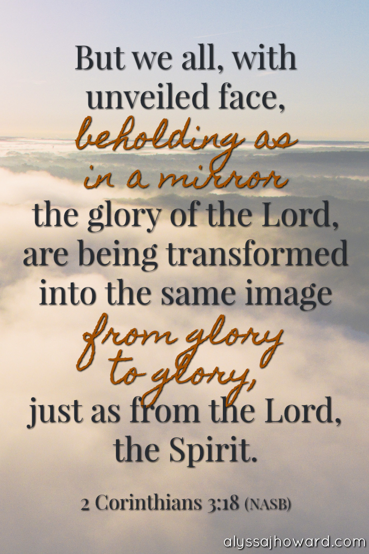 From Glory to Glory: Your Glorious Future in Jesus | alyssajhoward.com