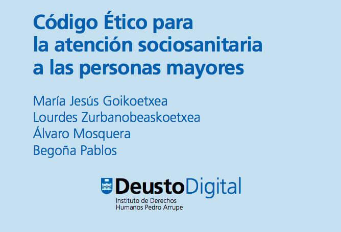 Código ético para la atención sociosanitaria a personas mayores - Deusto Digital